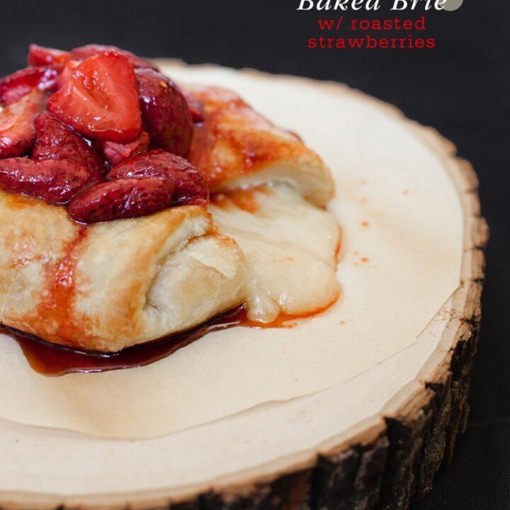 Baked Brie Roasted Strawberries