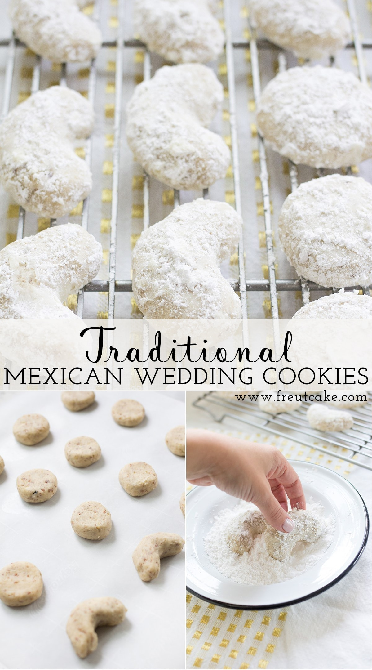 Traditional Mexican Wedding Cookie Recipe
