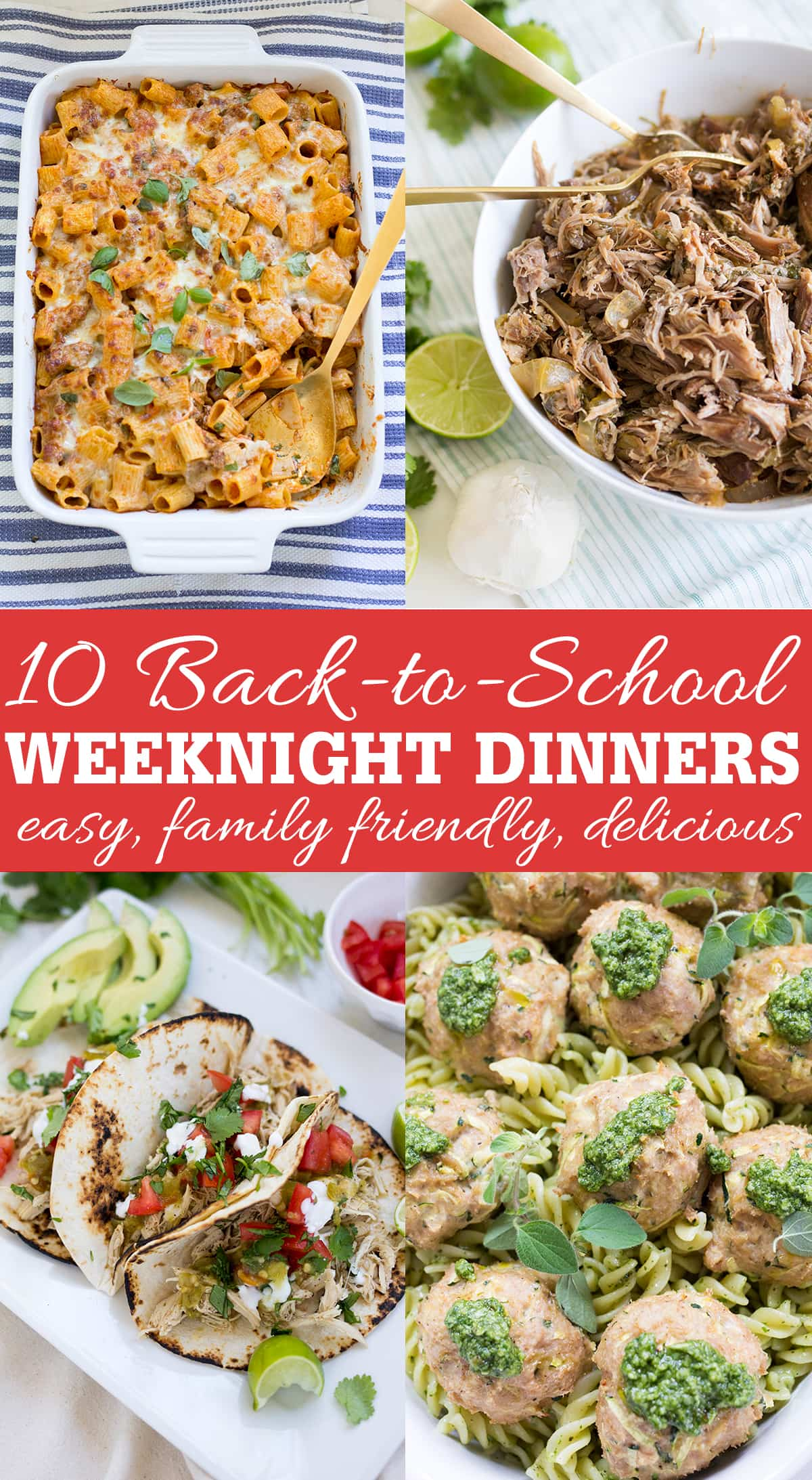 10 Back-to-School Weeknight Dinner Recipes that are family friendly