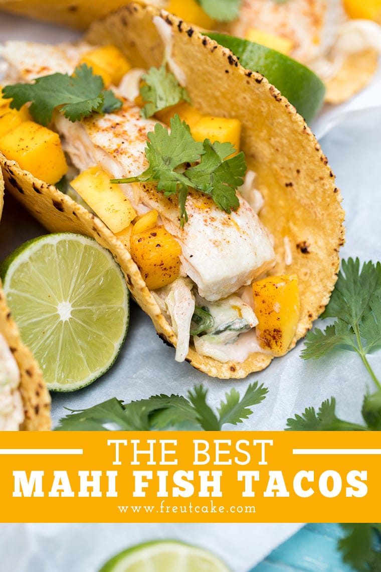 THE BEST MAHI MAHI FISH TACOS