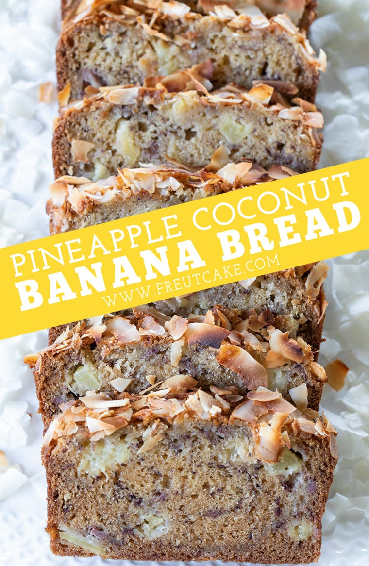 Pineapple Coconut Banana Bread
