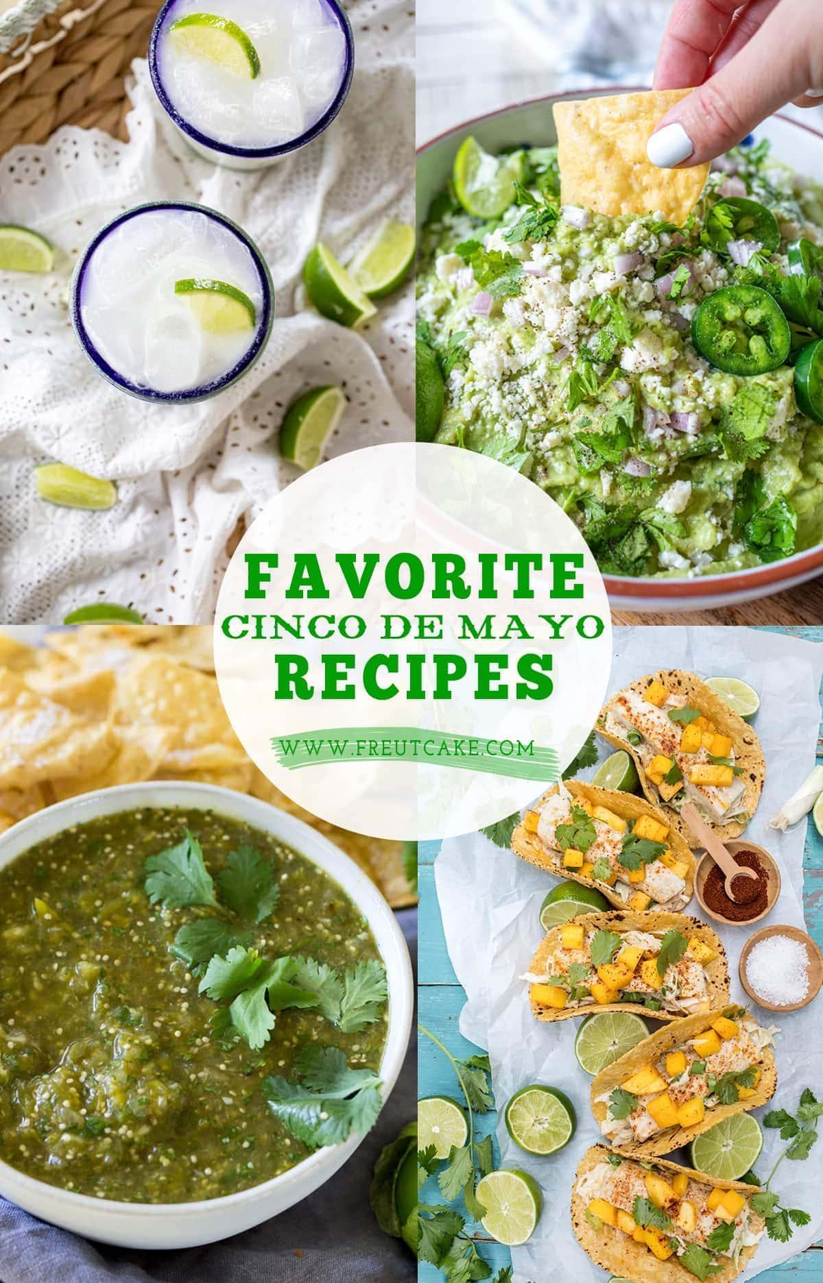 Favorite Cinco De Mayo Recipes