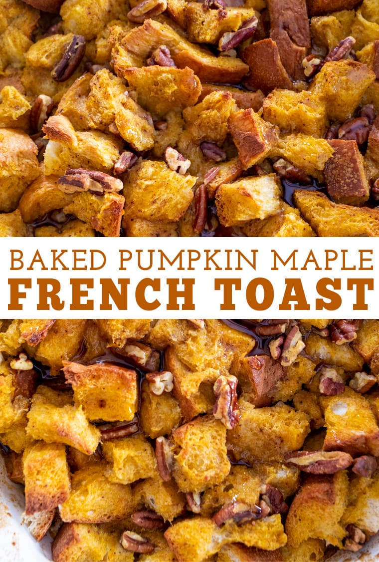 Baked Pumpkin Maple French Toast
