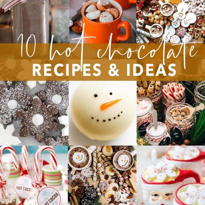 Hot Chocolate Recipes and Ideas